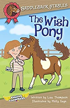 The Wish Pony (Saddleback Stables Book 1) by [Thompson, Lisa, Eggs, Reading]