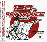 120%PSYCHEDELIC TRANCE PICK UP JAPANESE