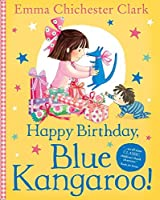 Happy Birthday, Blue Kangaroo! by Emma Chichester Clark(2016-02-25)