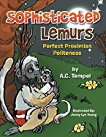 Sophisticated Lemurs: Perfect Prosimian Politeness