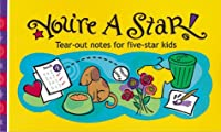 You're a Star: Tear-Out Notes for Five-Star Kids (Little Pick-Me-Ups)