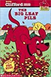 The Big Leaf Pile (Big Red Reader)
