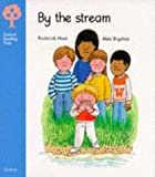 Oxford Reading Tree: Stage 3: Storybooks: by the Stream (Oxford Reading Tree)