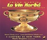 Le Vin Herb茅 - Complete Opera (2000-03-14)