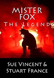 Mister Fox: The Legend (English Edition)