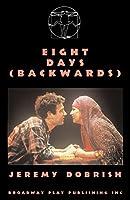 Eight Days (backwards)