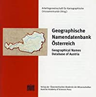 Geographische Namendatenbank Osterreich/ Geographical Names Database of Austria