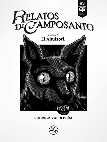 Relatos de Camposanto: El Ahuizotl (Spanish Edition)