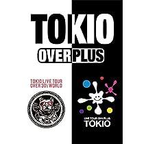 TOKIO LIVE TOUR +PLUS+ & OVER 30's WORLD【通常盤】 [DVD]