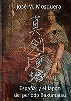 Espana y El Japon del Periodo Bakumatsu