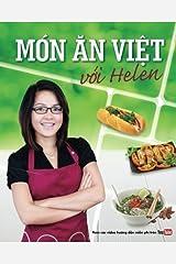 Mon an Viet voi Helen (Vietnamese Edition) by Helen Ha Huyen Le (2015-02-19) Paperback