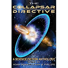 The Collapsar Directive: A Science Fiction Anthology (English Edition)