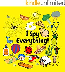 I Spy - Everything!: A Fun Guessing Game (Digraph) 3-5 Year Olds (English Edition)