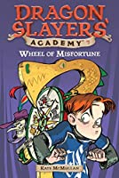 Wheel of Misfortune #7 (Dragon Slayers' Academy)