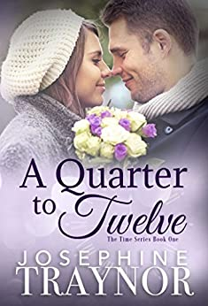 A Quarter to Twelve: Book one in the Time Series by [Traynor, Josephine]