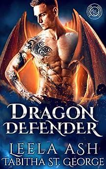 Dragon Defender (Dragon Dreams Book 6) by [Ash, Leela]