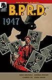 B.P.R.D.: 1947 #1 (B.P.R.D. Vol. 1)