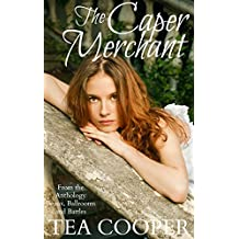 The Caper Merchant: A Sweet Regency Romance