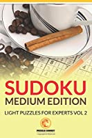 Sudoku Medium Edition: Light Puzzles for Experts