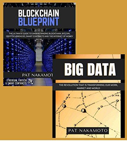 BLOCKCHAIN: Blockchain & Big Data - The revolutions that are transforming our work, market and world (Data Analytics) (English Edition)