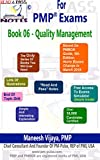 PMP Exams - Book 06 - Project Quality Management (Based on PMBOK Guide 5th Edition): Read And Pass Notes For PMP Exams (English Edition)