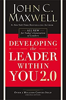 Developing the Leader Within You 2.0 by [Maxwell, John C.]