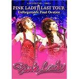 PINK LADY LAST TOUR Unforgettable Final Ovation 通常版