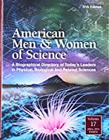 American Men & Women of Science: A Biographical Directory of Today's Leaders in Physical, Biological, and Related Sciences (American Men and Women of Science)