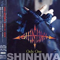 Only One by Shinhwa (2001-08-01)