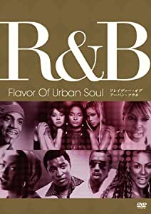 R&B - Flavor Of Urban Soul [DVD]