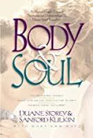 Body and Soul: A Married Couple's Guide to Discovering and Understanding Our Unique Sexual Pers onality