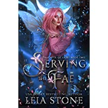 Serving the Fae (Daughter of Light Book 2)