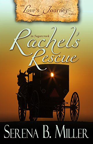 Love's Journey in Sugarcreek: Rachel's Rescue (Book 2) (English Edition)の詳細を見る