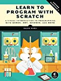 Learn to Program with Scratch: A Visual Introduction to Programming with Games, Art, Science, and Math (English Edition)
