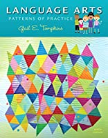 Language Arts: Patterns of Practice, Enhanced Pearson eText with Loose-Leaf Version -- Access Card Package (9th Edition)
