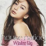 HOUSE NATION - Winter Gig