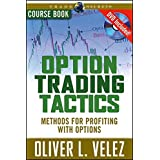 Option Trading Tactics: Course Book (Wiley Trading)