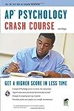 AP Psychology: Crash Course (Ap Crash Course (Rea))