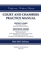 California Northern District Court and Chambers Practice Manual