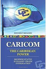 CARICOM: THE CARIBBEAN POWER: MEMBER STATES-ECONOMY-TRADE-INTEGRATION ペーパーバック