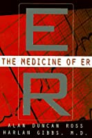 The Medicine Of Er: An Insider's Guide To The Medical Science Behind America's #1 Tv Drama
