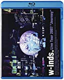 w-inds.Live Tour 2007 ~Journey~ [Blu-ray]