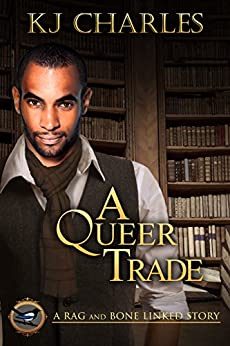 A Queer Trade (A Charm of Magpies World) by [Charles, KJ]