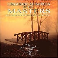 Lingering Memories of the Masters