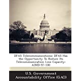Dfas Telecommunications: Dfas Has the Opportunity to Reduce Its Telecommunication Line Capacity: Aimd-97-100