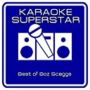 Were all Alone (Karaoke Version) Originally Performed By Boz Scaggs