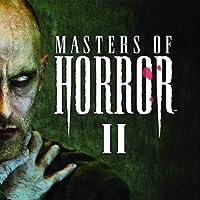Masters of Horror II