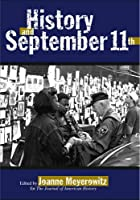 History and September 11th (Critical Perspectives on the Past)
