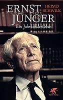 Ernst Juenger - Ein Jahrhundertleben