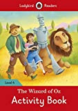 The Wizard of Oz Activity Book: Ladybird Readers Level 4 (Ladybird Readers, Level 4)